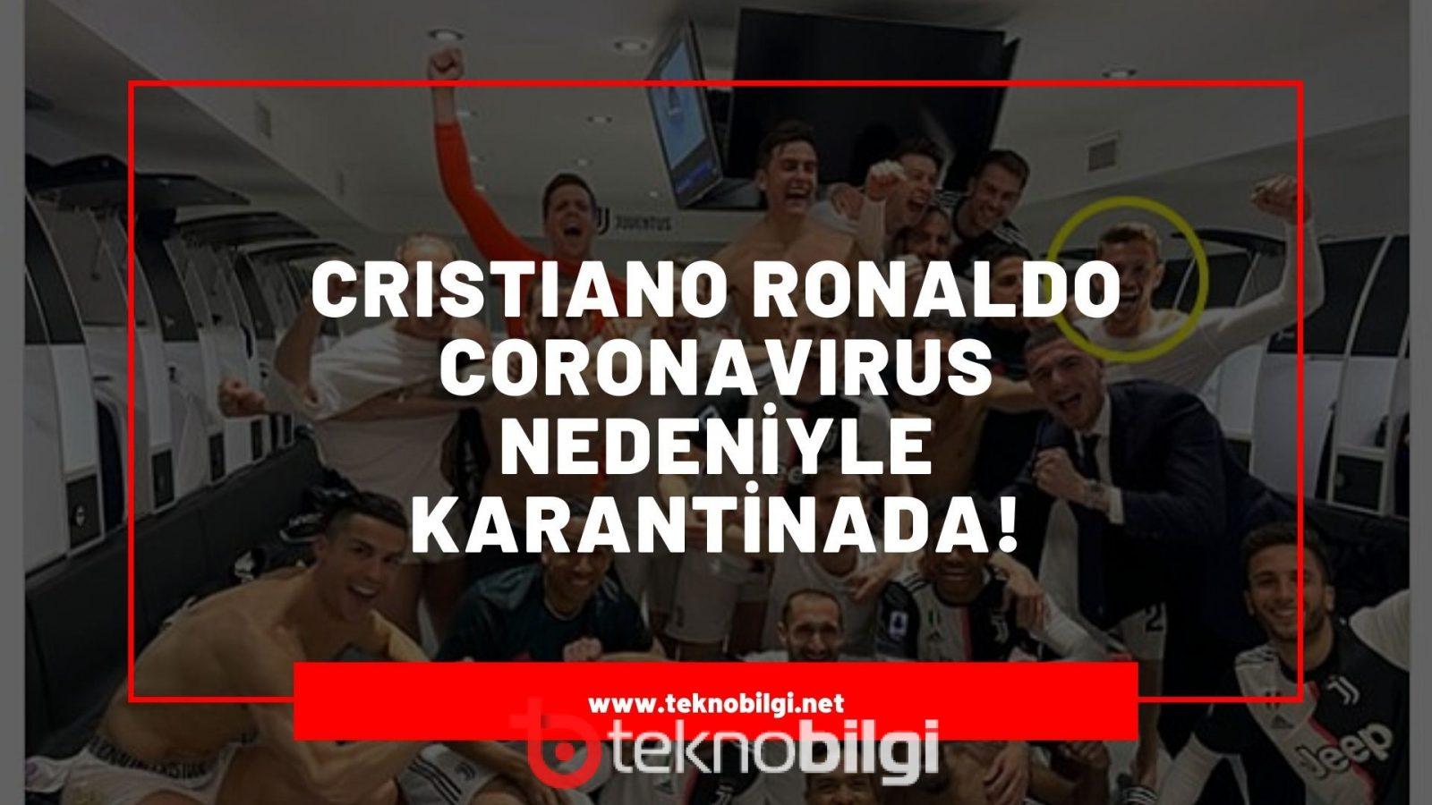 Cristiano Ronaldo Coronavirus Şüphesi ile Karantinaya Alındı