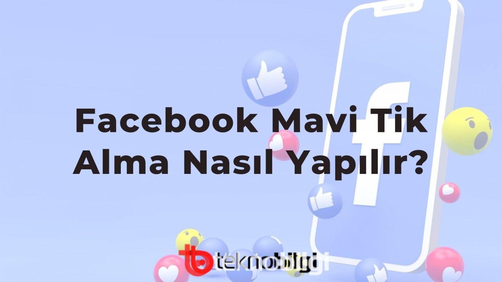 Facebook Mavi Tik Alma Nasıl Yapılır? 2021