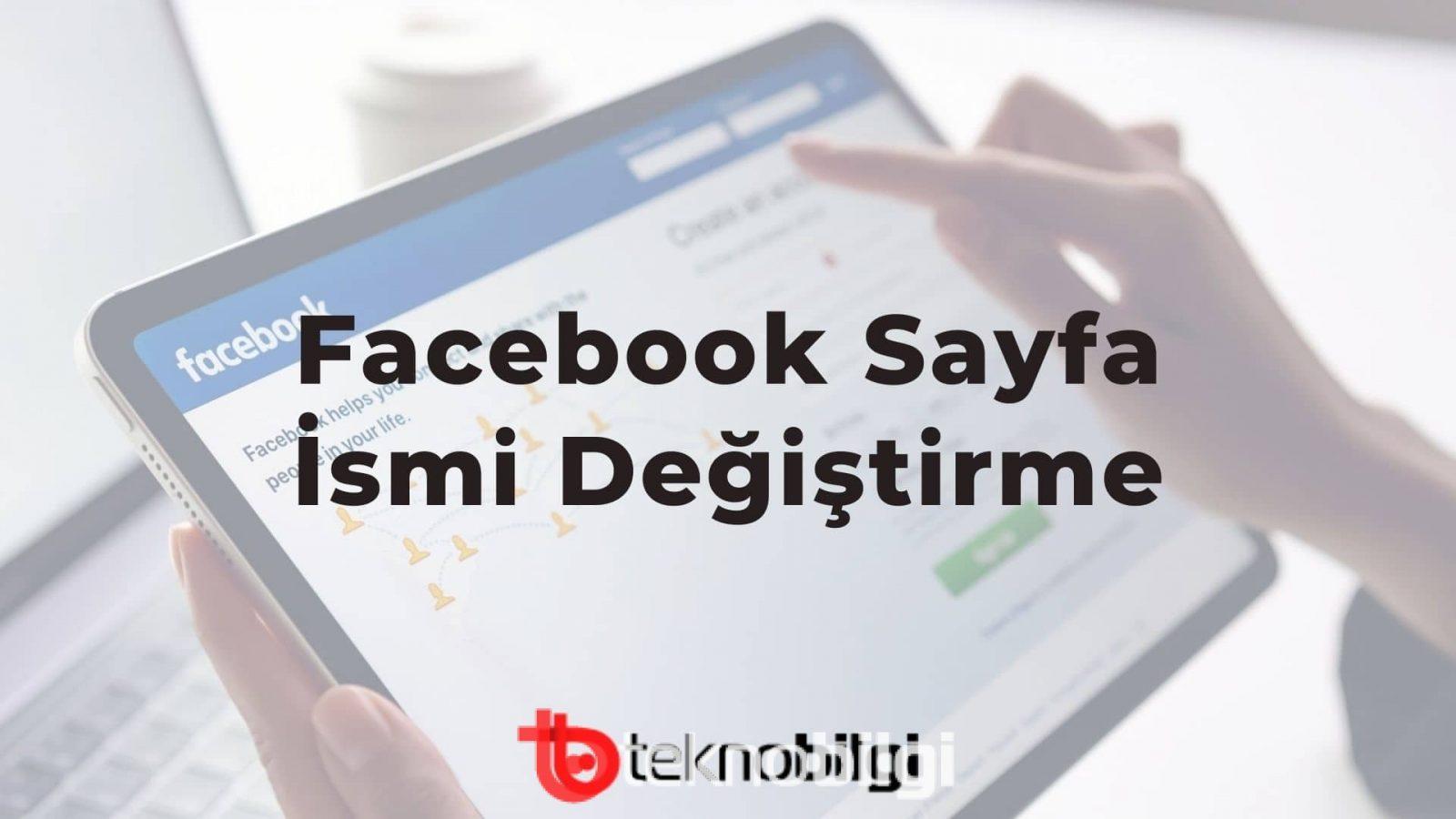 Facebook Sayfa İsmi Değiştirme 2021