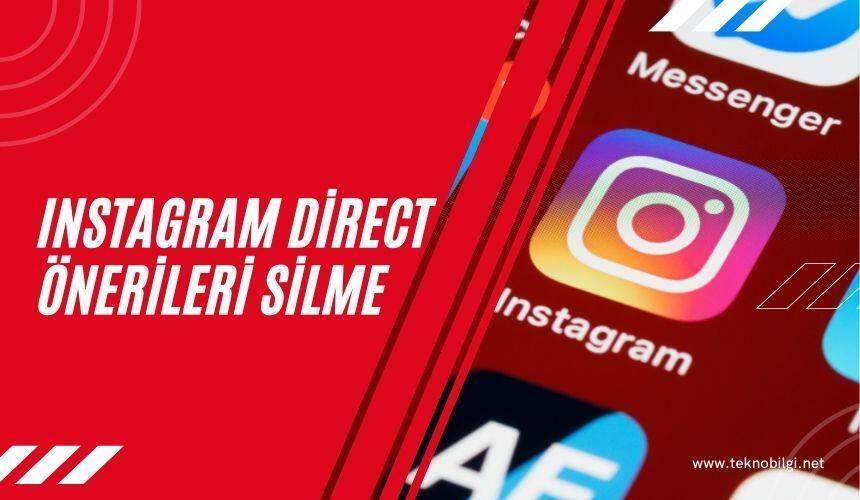 Instagram direct önerileri silme 2021
