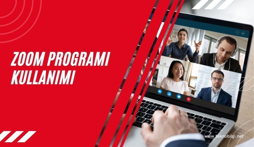 Zoom Programı Kullanımı, Zoom Programı Kullanımı