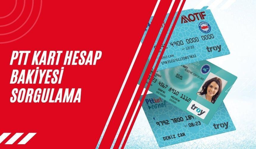PTT Kart Hesap Bakiyesi Sorgulama, PTT Kart Hesap Bakiyesi Sorgulama   PTT Para Sorgulama (2021 GÜNCEL)