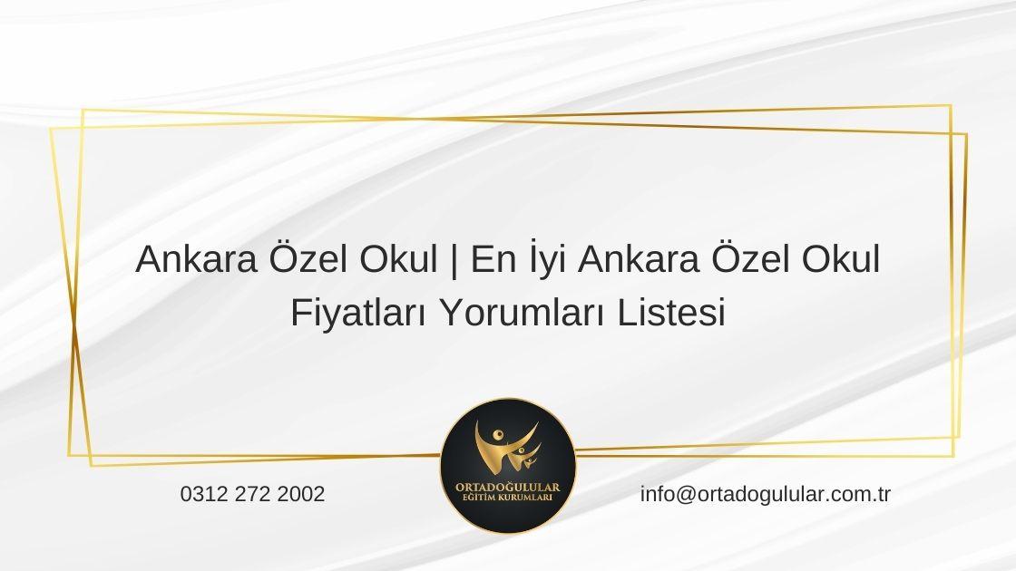 Ankara Özel Okullar Listesi