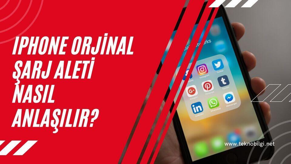 Iphone Orjinal Şarj Aleti Nasıl Anlaşılır ?