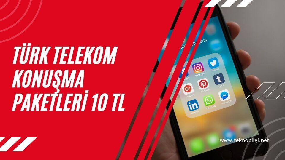 Türk Telekom Konuşma Paketleri 10 TL