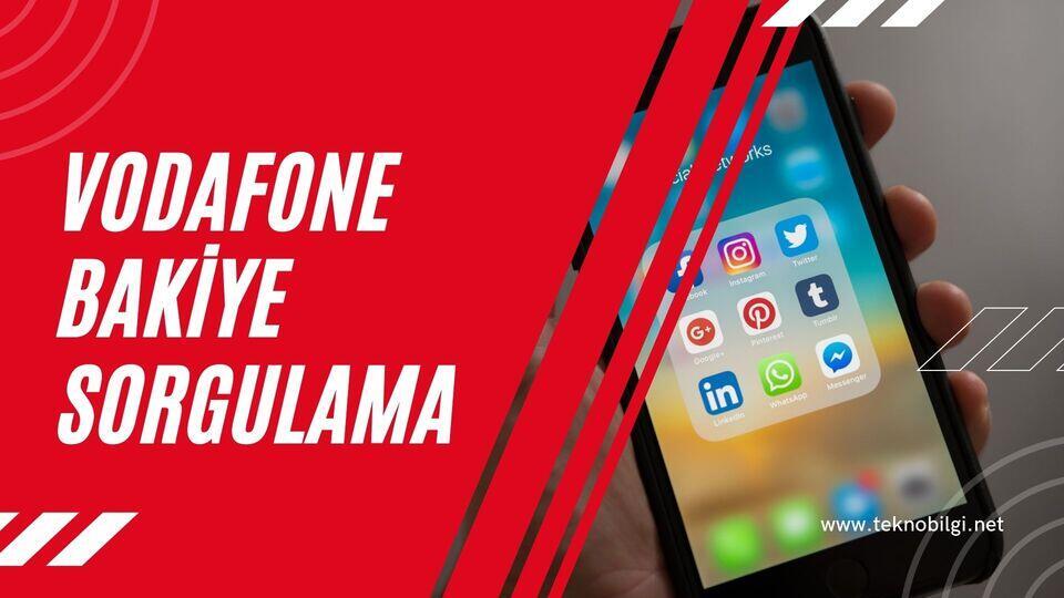 Vodafone Bakiye Sorgulama, Vodafone Bakiye Sorgulama