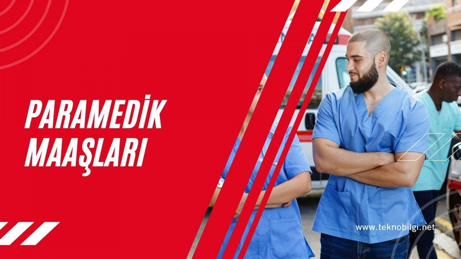 Paramedik Maaşları 2021