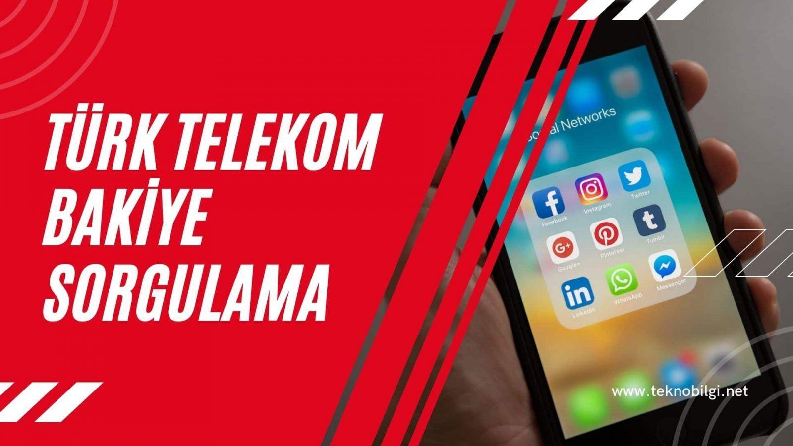 Türk Telekom Bakiye Sorgulama, Türk Telekom Bakiye Sorgulama