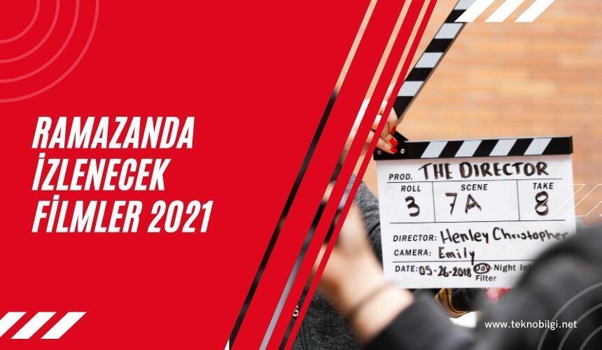 Ramazanda İzlenecek Filmler 2021, Ramazanda İzlenecek Filmler 2021