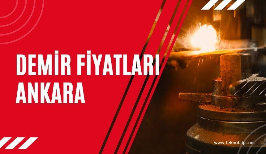 Demir Fiyatları Ankara 2021